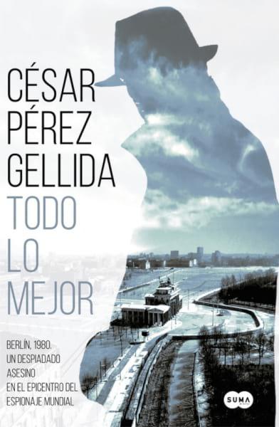 Todo lo mejor - César Pérez Gellida