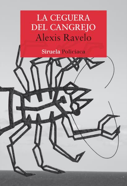 Cubierta novela La ceguera del cangrejo